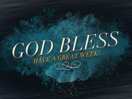 God Bless Have A Great Week Presentation Backgrounds
