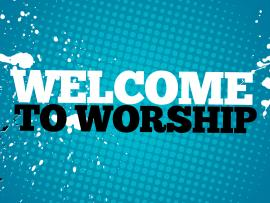 Welcome To Worship Wallpaper Backgrounds