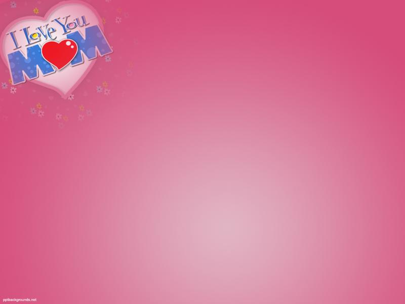 free i love mom for powerpoint events template backgrounds