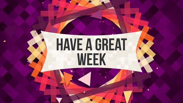 Have a great week Art Backgrounds