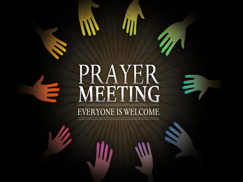 Prayer Meetings, Have a Great Weeks Backgrounds