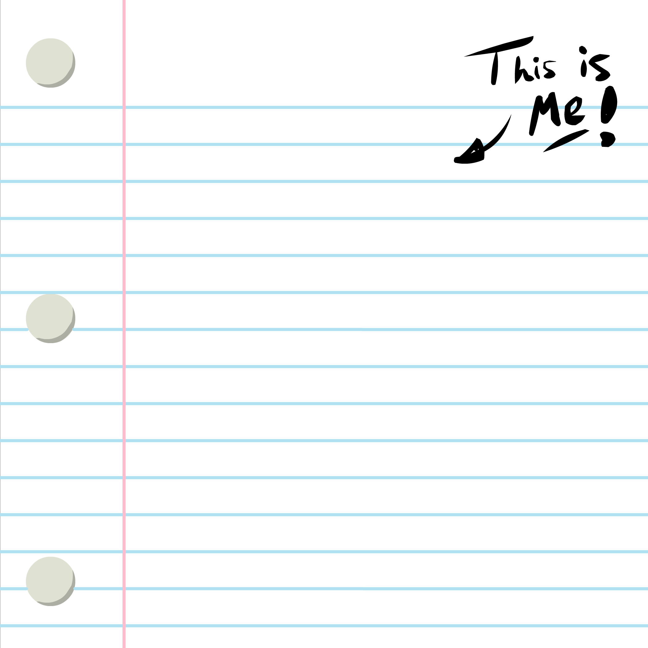 This Is Me Lined Paper Backgrounds